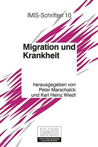 Migration und Krankheit (Schriften des Instituts für Migrationsforschung und Interkulturelle Studien (IMIS), Band 10)