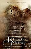 Klosterkind von Anna Castronovo