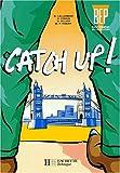 Image de Catch up ! , BEP, 2de professionnelle. Livre de l'élève