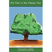 The Man in the Mango Tree