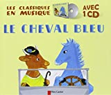 Le cheval bleu (1CD audio)