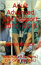 Adult Advanced Life Support 2010 - 2015 (English Edition)