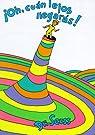 Oh, Cuan Lejos Llegaras! par Seuss