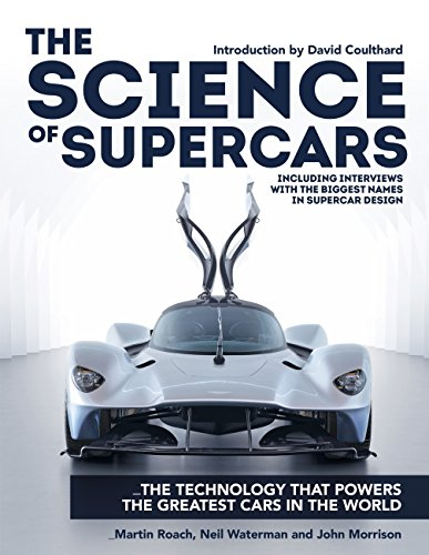 The Science of Supercars: The technology that powers the greatest cars in the world (English Edition)