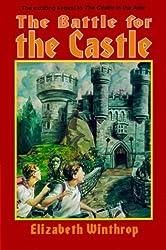 The Battle for the Castle (NFS UK) by Elizabeth Winthrop (1994-10-01)