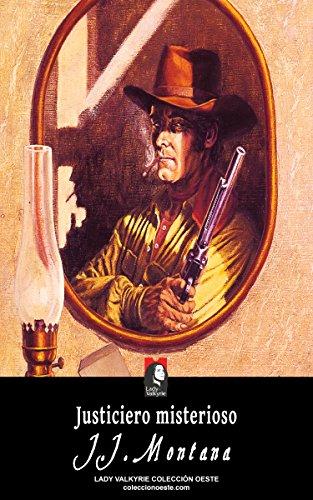 Justiciero misterioso (Colección Oeste)