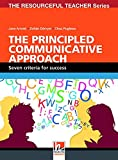 The Principled Communicative Approach (The Resourceful Teacher)