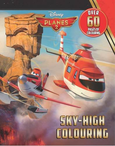 Disney Planes 2 Sky-High Colouring (Disney Planes 2 Fire & Rescue)
