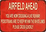 EpochSign Schilder You Are Now Crossing a Live Runway Airfield Ahead, Aluminium, 30,5 x 20,3 cm