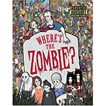 [(Where's the Zombie?)] [ By (author) Paul Moran, Illustrated by Paul Moran ] [February, 2014]