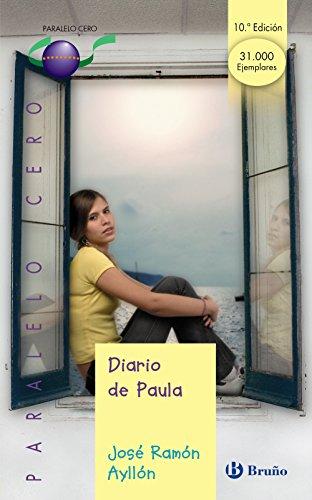 Diario de Paula: 42 (Castellano - Juvenil - Paralelo Cero)