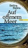 Auf offenem Meer. Erzählungen von Bettina Balàka