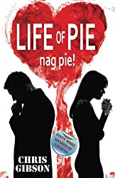 Life of Pie: Nag Pie (Fifty More Shades of Nagging)