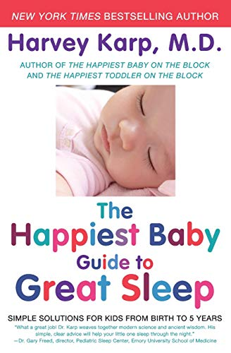 The Happiest Baby Guide to Great...