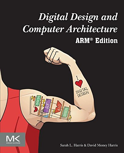 Digital Design and Computer Architecture: ARM Edition (Design Armee)