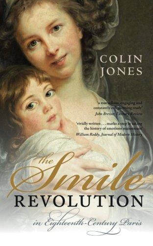 The Smile Revolution: In Eighteenth Century Paris