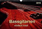 Bassgitarren - einfach cool (Wandkalender 2018 DIN A4 quer): Der Bass - erst wenn er beginnt zu spielen, fängt das Lied wirklich an. (Monatskalender, ... Kunst) [Kalender] [Apr 27, 2017] Roder, Peter