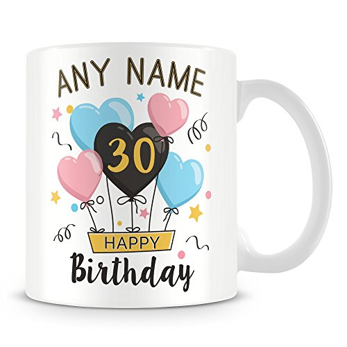 30th Birthday Gift - Personalised Mug/Cup - Add Any Name