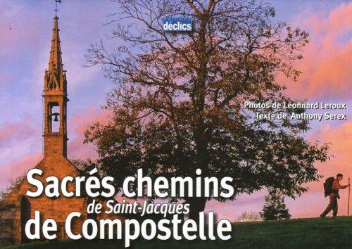 Sacrs chemins de Saint-Jacques de Compostelle