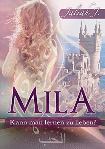 Mila: Kann man lernen zu lieben?