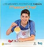 Los mejores postres de Fabián (ESPASA HOY)