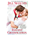 Instant Gratification (Wilder Book 2)