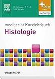 mediscript Kurzlehrbuch Histologie (Kurzlehrbücher)