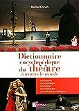 Dictionnaire encyclopédique du théâtre