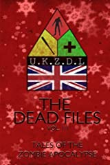 The Dead Files: Vol 3: Tales Of A Zombie Christmas: Volume 3 Paperback