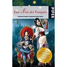 Das Fest der Vampire: Phantastische Weihnachtsstorys