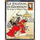 Le journal de Geoffroy : Un page au Moyen Age