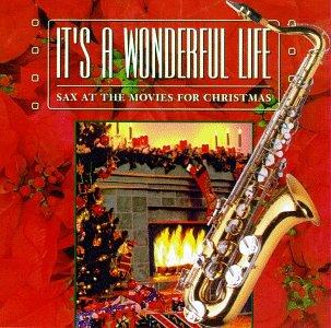 Its a Wonderful Life/Sax at Th -