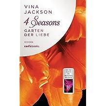 4 Seasons - Garten der Liebe: Roman Band 4