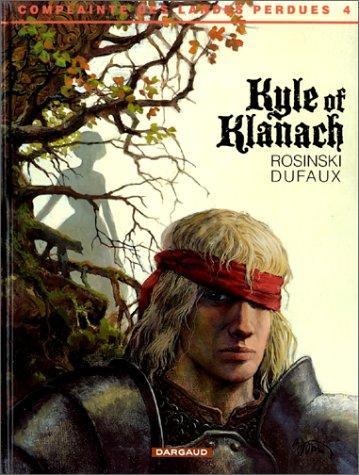 La Complainte des Landes perdues, tome 4 : Kyle of Klanach