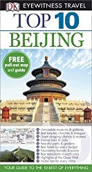 DK Eyewitness Top 10 Travel Guide: Beijing by Andrew Humphreys (2013-08-01)