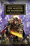 The Master of Mankind (Horus Heresy Book 41)