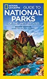 National Geographic Guide to National Parks of the United States, 8th Edition (National Geographic Guide to the National Parks of the United States) (English Edition)