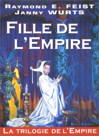 La Trilogie de l'Empire, tome 1 : La Fille de l'Empire