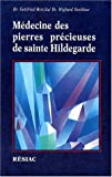 Médecine des pierres précieuses de Sainte Hildegarde