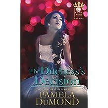The Duchess's Decision