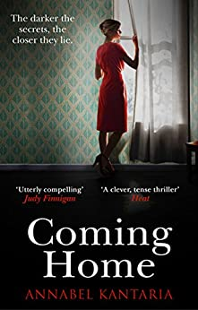Coming Home: A compelling novel with a shocking twist by [Kantaria, Annabel]