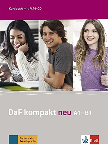 DaF kompakt neu A1-B1 : Kursbuch (1CD audio MP3)