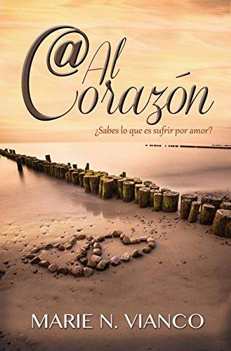 Arroba al corazón (Spanish Edition)