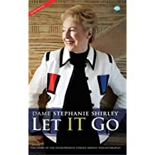 Let it Go: The Story of the Entrepreneur Turned Ardent Philanthropist