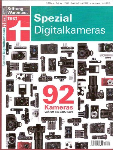 test spezial; Digitalkameras. 92 Digitalkameras von 90 bis 2300 Euros (im Testbericht und Vergleich)