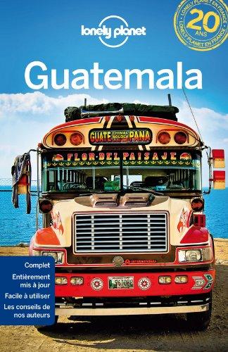 Guatémala - 7ed par Lonely Planet