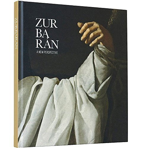 Zurbaran: A New Perspective by Odile Delenda (2015-10-27)