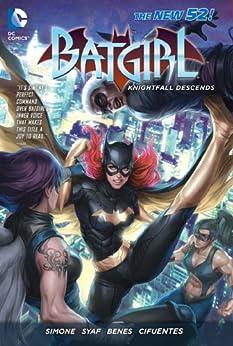 Batgirl Vol. 2: Knightfall Descends (Batgirl(DC Comics-The New 52)) by [Simone, Gail]