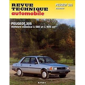 Revue technique de l'Automobile numéro 441.5 : Peugeot 305, GR, SR, 1986-1989, GT, GTX, automatique 1983-1989 de Etai (27 mars 1995) Broché
