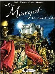 La Reine Margot, Tome 3 : Le Comte de La Mole